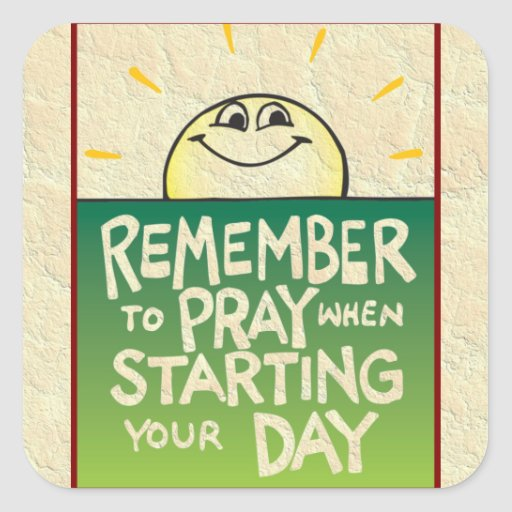 Remember to Pray Everyday Square Stickers