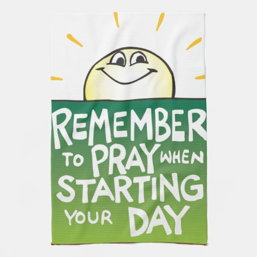 Remember to Pray Everyday Kitchen Towel