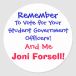 Remember , To Vote for Your Student Government ... Sticker