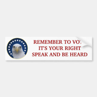 Remember to Vote, It's Your Right Car Bumper Sticker