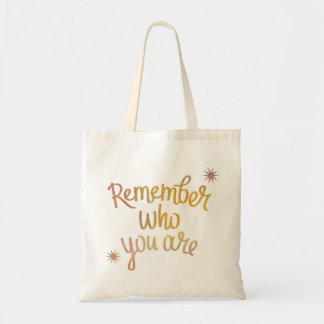 """Remember Who You Are"" Inspirational Tote Bag"