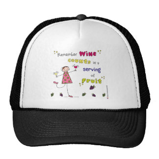 Remember Wine Counts As A Serving Of Fruit Trucker Hat