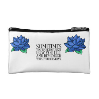 Remember You Deserve Better Cosmetic Bags