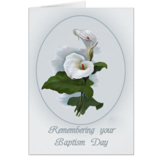Remembering Baptism Anniversary, Calla Lilies Card