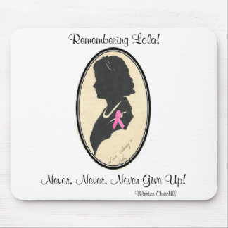 Remembering Lola Mouse Pad