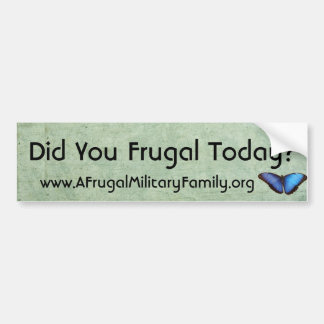 Remind The World To Frugal! Bumper Sticker