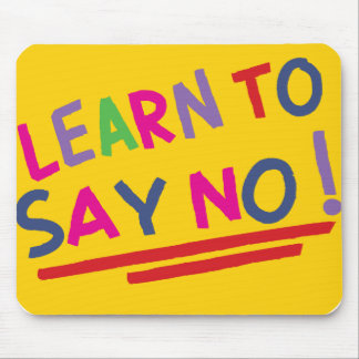 Reminder to say no mouse pad