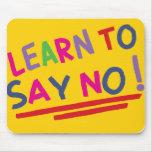 Reminder to say no mousepad