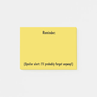 Reminder With A Spoiler Alert Sticky Notes