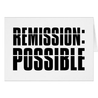 Remission Possible Greeting Card