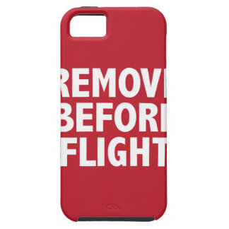 Remove Before Flight iPhone 5 Case