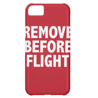 Remove Before Flight iPhone 5C Case