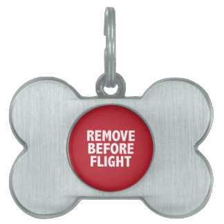 Remove Before Flight Pet Name Tag