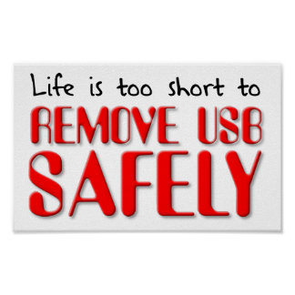 Remove USB Unsafely Funny Poster