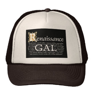 Renaissance Gal Cap
