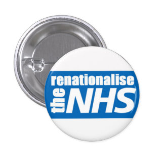 Renationalise the NHS 3 Cm Round Badge