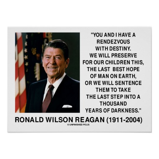 Rendezvous With Destiny Last Best Hope Reagan Posters