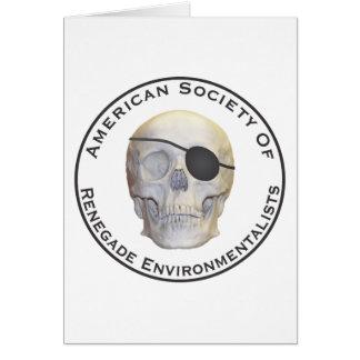 Renegade Environmentalists Greeting Card