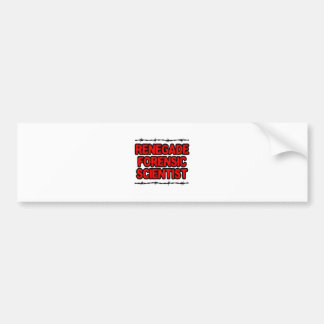 Renegade Forensic Scientist Bumper Stickers