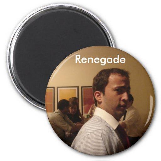Renegade Fridge Magnet