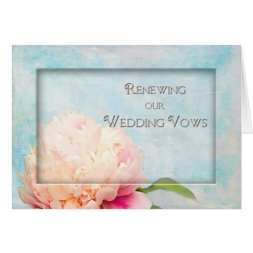 Renewing Our Wedding Vows Invitation - Peony Greeting Card