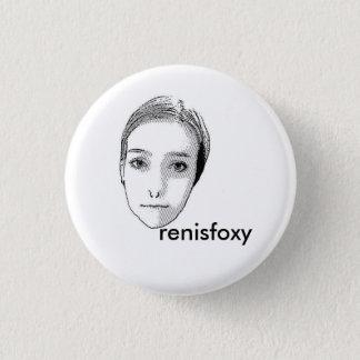 renisfoxy 3 cm round badge