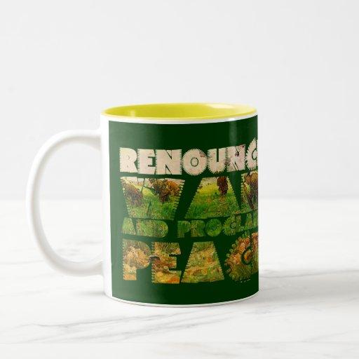 Renounce War and Proclaim Peace Coffee Mugs