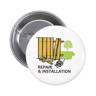 REPAIR AND INSTALLATION PINBACK BUTTON