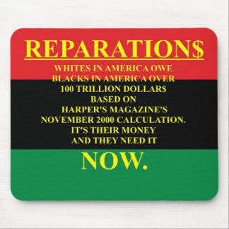 REPARATIONS: IT'S THEIR MONEY, (AA FLAG) Mousepad.