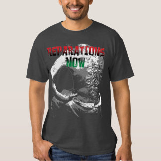 REPARATIONS NOW SHIRT. (2 sided dark) Shirts