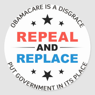 Repeal And Replace Classic Round Sticker