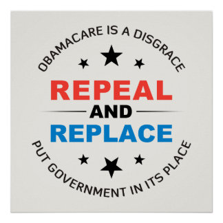 Repeal And Replace Poster