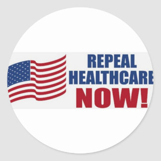 Repeal healthcare NOW! Round Sticker