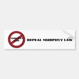 Repeal Murphy s Law Bumper Sticker