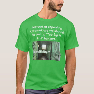 Repealing ObamaCare T-Shirt