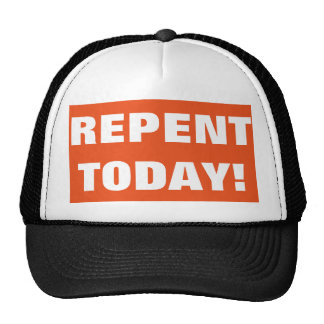 Repent Today Evangelism Hat