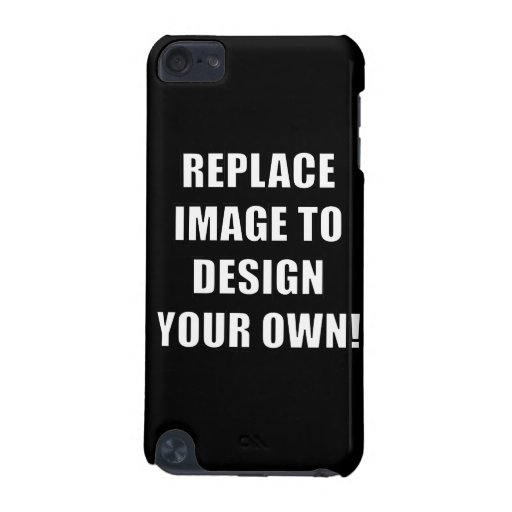 Replace Image to Design Your Own! iPod Touch 5G Case