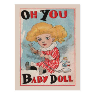 "Replica Vintage, ""Oh you Baby Doll"" Postcard"