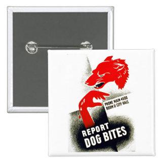 Report Dog Bites 15 Cm Square Badge