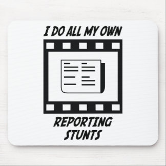 Reporting Stunts Mouse Pad