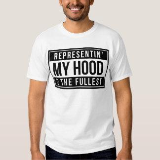 Representin' My Hood 2 The Fullest T Shirts