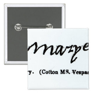 Reproduction of the signature of Mary I 15 Cm Square Badge