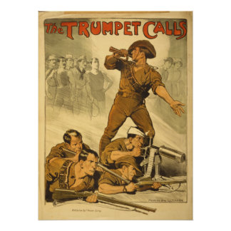 Reproduction The Trumpet Calls World War 1 Poster