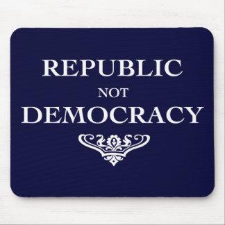Republic not Democracy Mouse Pad