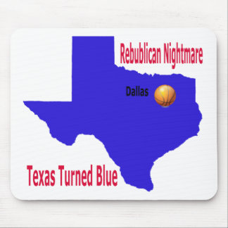 Republican Nightmare Texas Turns Blue Mouse Pad