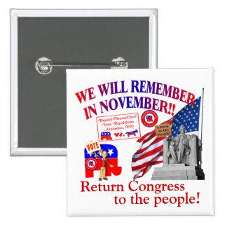 Republican Remember In November Anti ObamaCare 15 Cm Square Badge