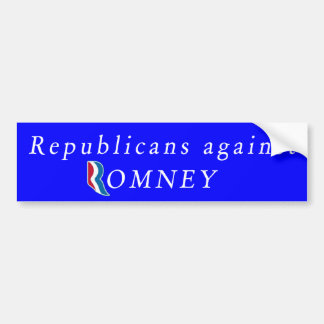 Republicans against Romney Bumper Sticker