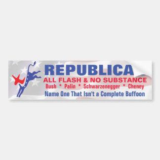 Republicans - All Flash and No Subsance Bumper Sticker