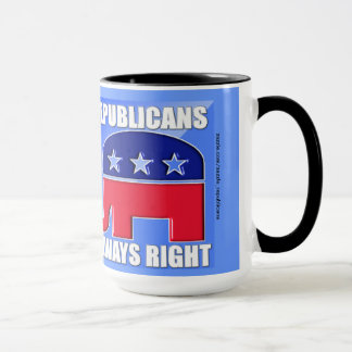 REPUBLICANS ALWAYS RIGHT MUG