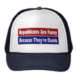 Republicans Are Funny Because They're Dumb Mesh Hat